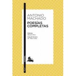 Poesías completas. Antonio Machado. Austral