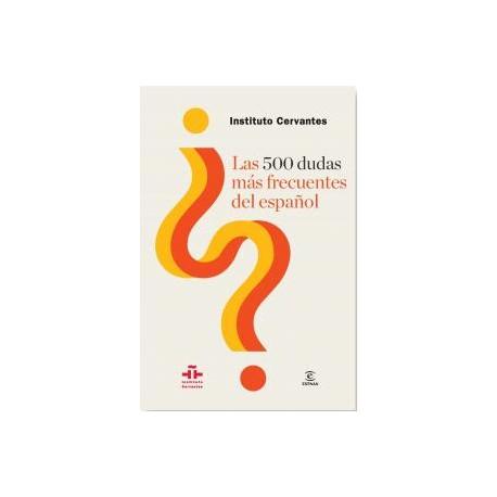 500 dudas más frecuentes del español, Las. Espasa