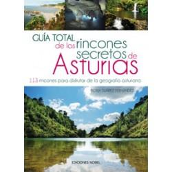 Guía total de los rincones secretos de Asturias. Nobel