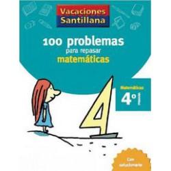 100 problemas repasar matemáticas 4ºEp Santillana