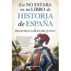 Eso no estaba en mi libro de Historia de España. Books4pocket