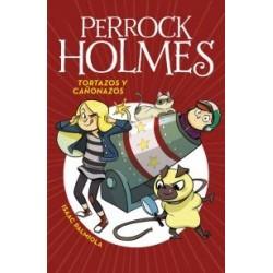 Perrock Holmes 4: Tortazos y cañonazos. Montena