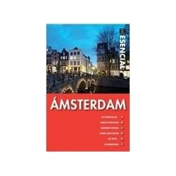 Guía esencial: Amsterdam. Espasa