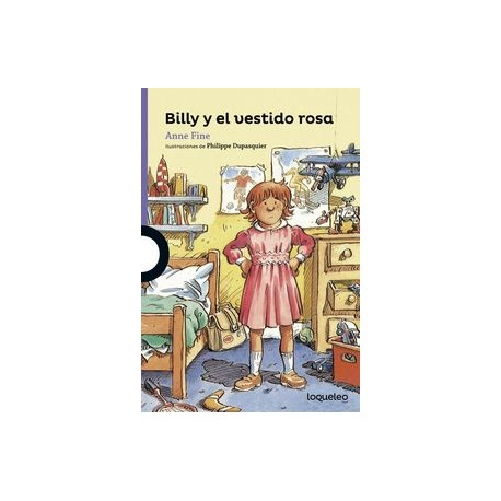 Billy y el vestido rosa. Loqueleo