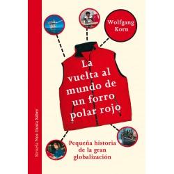 Vuelta al mundo de un forro polar, La. Siruela