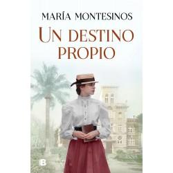 Destino propio, Un. Ediciones b